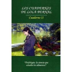 Los Cuadernos de Lola Bernal – Cuaderno II: Trofología, la ciencia que estudia los alimentos