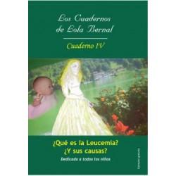 Los cuadernos de Lola Bernal – Cuaderno IV: ¿Qués es la leucemia y sus causas?